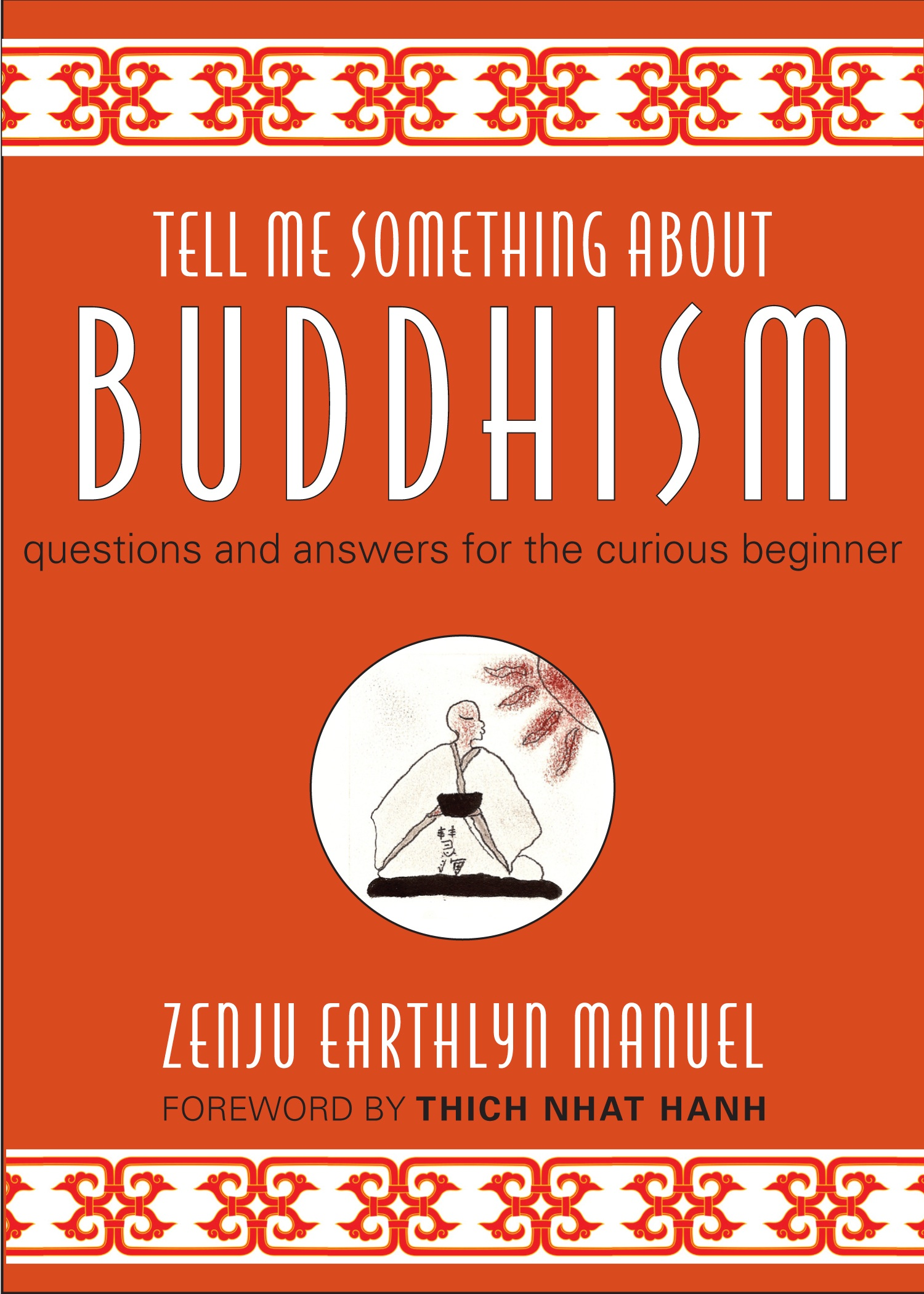Tell Me Something About Buddhism